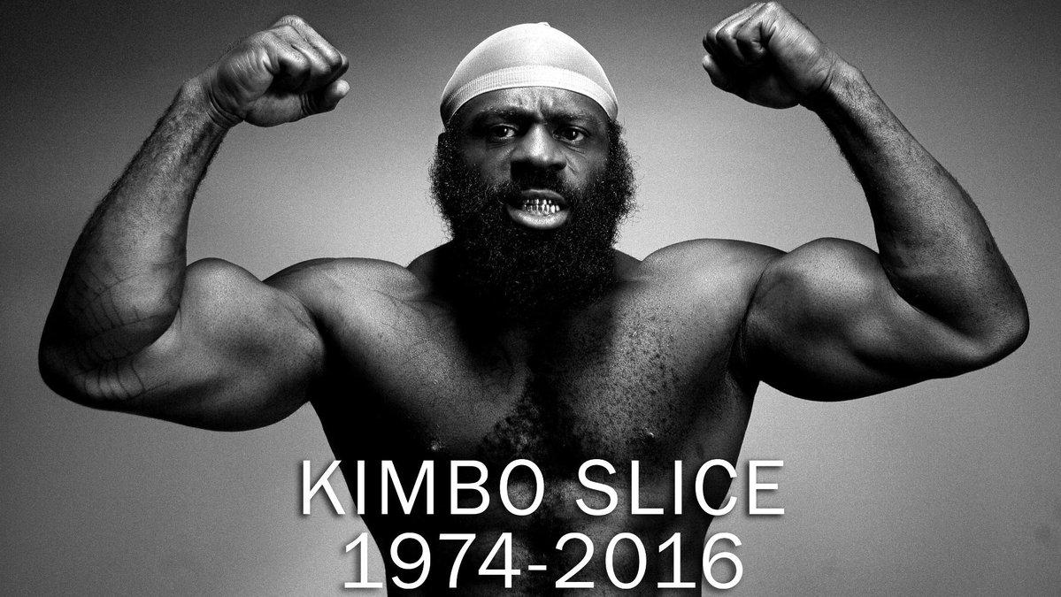 Kimbo Slice. R.I.P.