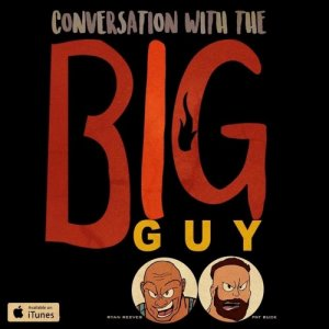 Ryback - Feed Me More Nutrition: Conversation with The Big Guy podcast