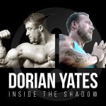 Dorian Yates - Inside the Shadow